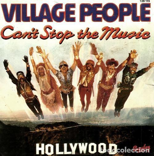 S153 - VILLAGE PEOPLE. CANT STOP THE MUSIC. SINGLE. VINILO. (Música - Discos de Vinilo - Singles - Pop - Rock Extranjero de los 80)