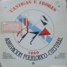 Discos de vinilo: AGRUPACION FOLKLORICO CULTURAL - CANTIGAS E FRORES LP 1981 SPAIN. Lote 159346230