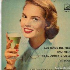 Discos de vinilo: EP 1960 - JOSÉ GUARDIOLA - LOS NIÑOS DEL PIREO +PAPA QUIERE A MAMA + TOM PILLINI +TE DIRAN. Lote 159353574