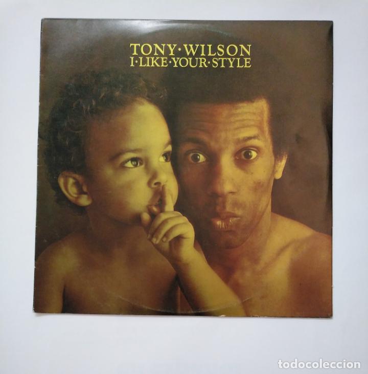 TONY WILSON. I LIKE YOUR STYLE. LP. TDKDA40 (Música - Discos - LP Vinilo - Funk, Soul y Black Music)