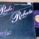Discos de vinilo: SINGLE (VINILO) DE PEABO BRYSON Y ROBERTA FLACK AÑOS 80. Lote 159372546
