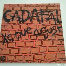 Discos de vinilo: CADAFAL - XE QUE AGUST. Lote 159374494
