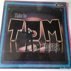 Discos de vinilo: THIS IS TOM JONES, TOM JONES. THIS IS. LP ORIGINAL ESPAÑA 1969. Lote 159379846