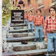 Discos de vinilo: SINGLE 1972 - MASSIMO RANIERI CANTA EN ESPAÑOL CALLE DEL CONSERVATORIO. Lote 159381518