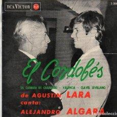 Discos de vinilo: EP 1964 - EL CORDOBÉS + 3 - DE AGUSTÍN LARA CANTA:ALEJANDRO ALGARA. Lote 159383182