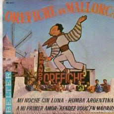 Discos de vinilo: EP 1962 . OREFICHE Y SU MALLORCA - ARMANDO OREFICHE Y SU RITMO - RUMBA ARGENTINA + 3. Lote 159384930