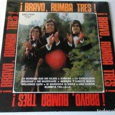 Discos de vinilo: RUMBA TRES - BRAVO - BELTER - 1974. Lote 159390830