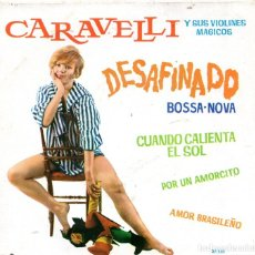 Discos de vinilo: EP 1963 - CARAVELLI Y SUS VIOLINES MÁGICOS - DESAFINADO,BOSSA NOVA + 3. Lote 159393634