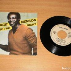 Discos de vinilo: GEORGE BENSON (GIVE ME THE NIGHT). VINILO SG 45. HISPAVOX 45-2008 (SN). AÑO 1980. Lote 159400314