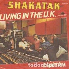 Discos de vinilo: SHAKATAK - LIVING IN THE U.K. (7, SINGLE) LABEL:POLYDOR CAT#: 2059 323 . Lote 159410630