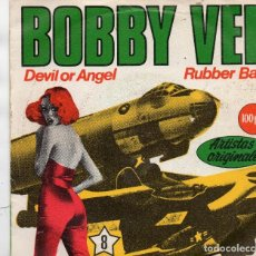 Discos de vinilo: SINGLE 1981 - BOBBY VEE - DEVIL OR ANGEL - RUBBER BALL. Lote 159419394