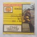 Discos de vinilo: SINGLE / JOAN MANUEL SERRAT / EL DRAPAIRE - ME'N VAIG A PEU / 1963 PROMO. Lote 159447266
