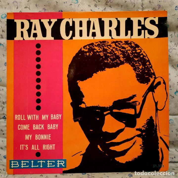 RAY CHARLES - ROLL WITH MY BABY / MY BONNIE + 3 SPAIN EP BELTER 51.321 AÑO 1963 EXCELENTE ESTADO (Música - Discos de Vinilo - EPs - Funk, Soul y Black Music)