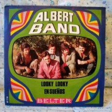 Discos de vinilo: ALBERT BAND - LOOKY LOOKY / EN SUEÑOS - SPAIN SINGLE BELTER 1970 (EL VINILO VG++ LA FUNDA IMPECABLE). Lote 159454538