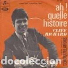 Discos de vinilo: CLIFF RICHAR AH! QUELLE BELLE HISTOIRE (CONGRATULATIONS ) GRAND PRIX EUROVISION 1968 UK. Lote 159464558
