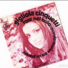 Discos de vinilo: GIGLIOLA CINQUETTI ROSE NEL BUIO /QUANDO MORIRE ERA UN PIACERE CBS HOLLAND. Lote 159465178