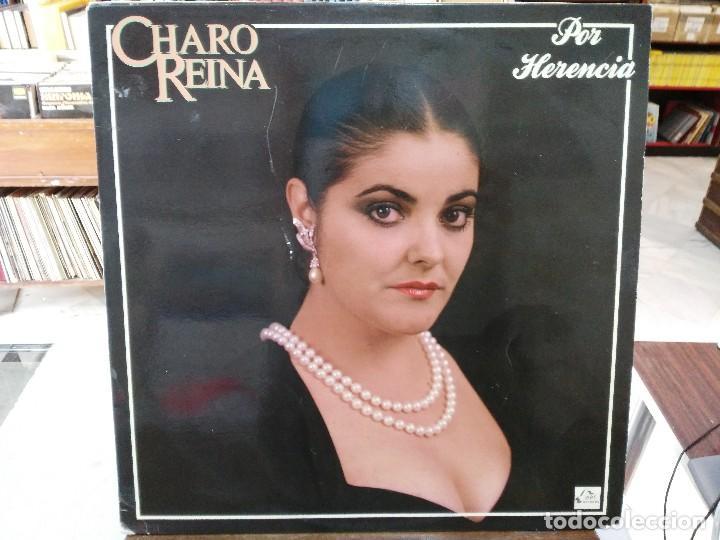 CHARO REINA - POR HERENCIA - LP. DEL SELLO FODS RECORDS 1988 (Música - Discos - LP Vinilo - Flamenco, Canción española y Cuplé)