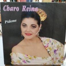 Discos de vinilo: CHARO REINA - PÍDEME - LP. DEL SELLO FODS RECORDS 1990. Lote 159485058
