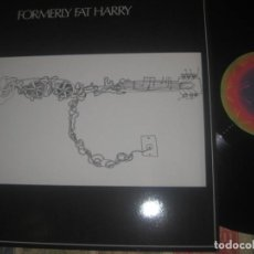 Discos de vinilo: FORMERLY FAT HARRY / SAME (1972- 2013 LP GREAT PSYCH FOLK ROCK MASTERPIECE!!. Lote 159507630