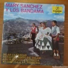 Discos de vinilo: MARY SÁNCHEZ Y LOS BANDAMA - ISLAS CANARIAS + 3. Lote 159517486