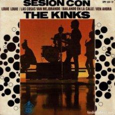 Discos de vinilo: SESIÓN CON THE KINKS. - EP DE VINILO 7 45 R.P.M. THE KINKS. POP-ROCK.. Lote 159521481