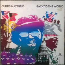 Discos de vinilo: CURTIS MAYFIELD. BACK TO THE WORLD. BUDDAH, UK 1973 LP + DOBLE CUBIERTA (2318085). Lote 159525078