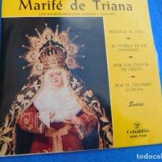 Discos de vinilo: VINILO GRABADO POR MARIFÉ DE TRIANA, SAETAS DE 1961. Lote 159545826