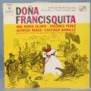 Discos de vinilo: LP. DOÑA FRANCISQUITA. Lote 159583218