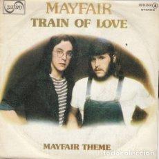 Discos de vinilo: MAYFAIR - TRAIN OF LOVE - SINGLE DE VINILO EDICION ESPAÑOLA - SOUL FUNK DISCO. Lote 159614782