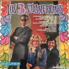 Discos de vinilo: LOS 3 SUDAMERICANOS LP BELTER AÑO 1968 EXCELENTE. Lote 159618330