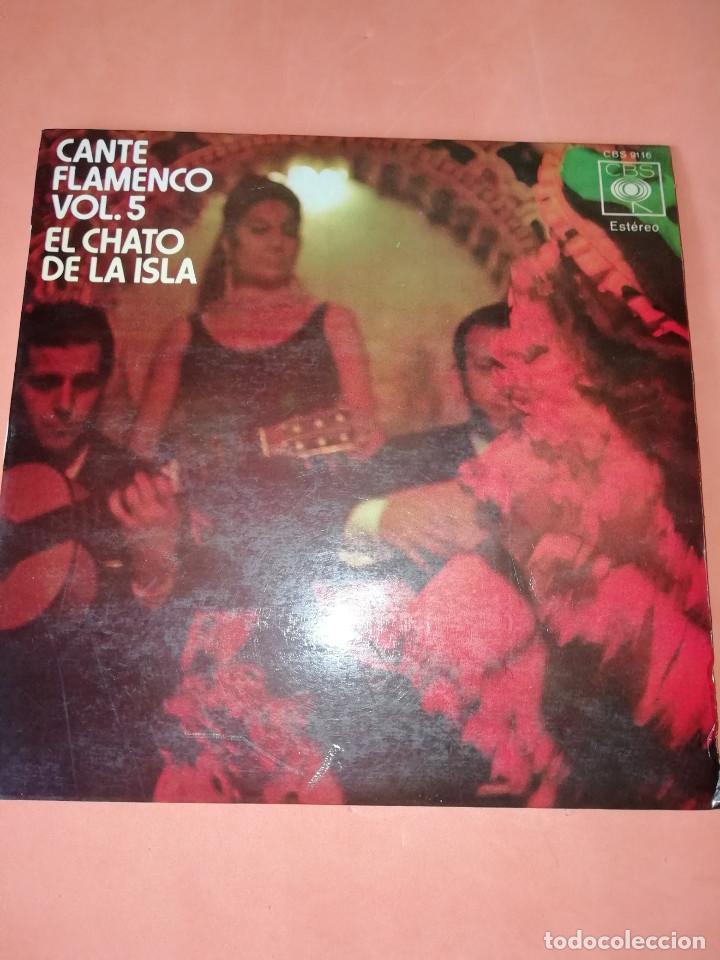 EL CHATO DE LA ISLA. CANTE FLAMENCO VOL. 5. CBS 1972. RARO. (Música - Discos - Singles Vinilo - Flamenco, Canción española y Cuplé)