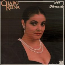 Discos de vinilo: CHARO REINA - POR HERENCIA / LP FODS RECORDS DE 1988 RF-7515 , PERFECTO ESTADO . Lote 159623434