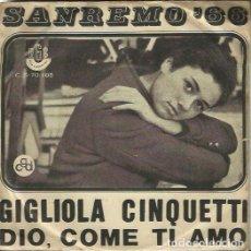 Discos de vinilo: GIGLIOLA CINQUETTI. SINGLE. SELLO RGE. EDITADO EN BRASIL. Lote 159628646