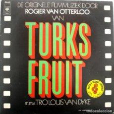Discos de vinilo: DELICIAS TURCAS. TURKS FRUIT. TURKISH DELIGHT. ROGIER VAN OTTERLOO. Lote 211427542