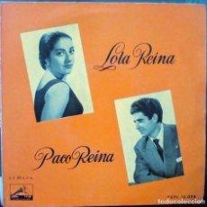 Discos de vinilo: LOLA REINA PACO REINA / DEL ESPECTÁCULO EL PATIO DE LOS LUCEROS. DE JUANITA REINA. Lote 159637442