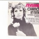 Discos de vinilo: SEVERINE CHANCE IN TIME (UN BANC, UN ARBRE UNE RUE) HOLLAND CBS . Lote 159659630