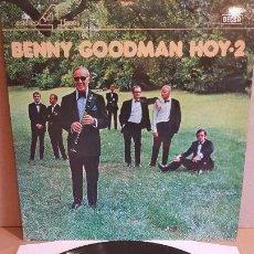 Discos de vinilo: BENNY GOODMAN HOY 2 / EN VIVO EN ESTOCOLMO / LP - DECCA-1975 / CALIDAD LUJO. ****/****. Lote 159662402