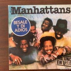 Discos de vinilo: MANHATTANS ?– BESALE Y DI ADIOS SELLO: CBS ?– CBS 4317 FORMATO: VINYL, 7 , 45 RPM PAÍS: SPAIN . Lote 159663718
