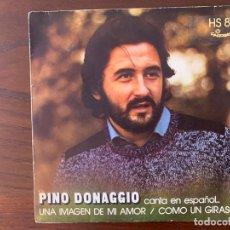Discos de vinilo: PINO DONAGGIO ?– UNA IMAGEN DE MI AMOR / COMO UN GIRASOL SELLO: CAROSELLO ?– HS 813 FORMATO: VINYL . Lote 159667878