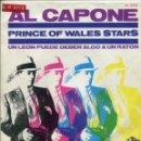 Discos de vinilo: PRINCE OF WALES STARS / AL CAPONE / UN LEON PUEDE DEBER ALGO A UN RATON (SINGLE 1967). Lote 159670858