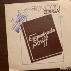 Discos de vinilo: ESQUEIXADA SNIFF ?– PROMOCIÓ EDIGSA SELLO: EDIGSA ?– KCM-456 FORMATO: VINYL, 7 , 45 RPM, PROMO . Lote 159706626