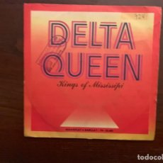 Discos de vinilo: KINGS OF MISSISSIPI ?– DELTA QUEEN SELLO: BARCLAY ?– SN-20680 FORMATO: VINYL, 7 , 45 RPM, SINGLE . Lote 159708230