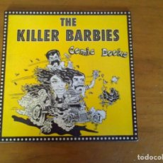 Discos de vinilo: THE KILLER BARBIES - COMIC BOOKS - SINGLE - TOXIC RECORDS. Lote 159740246
