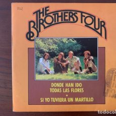 Discos de vinilo: THE BROTHERS FOUR ?– SI YO TUVIERA UN MARTILLO SELLO: FIRST AMERICAN ?– 04S0091, EDIGSA ?– 04S0091 . Lote 159763842