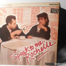 Discos de vinilo: THE DESERT WOLVES SPEAK TO ME ROCHELLE EP UNGLY 9T IMPORT UK 1988. Lote 159770446