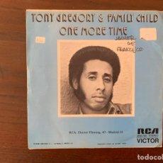 Discos de vinilo: TONY GREGORY & FAMILY CHILD ?– ONE MORE TIME SELLO: RCA VICTOR ?– SPBO-7007 FORMATO: VINYL, 7 . Lote 159773130