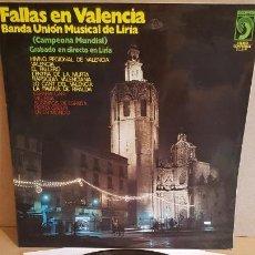 Discos de vinilo: BANDA UNIÓN MUSICAL DE LIRIA / FALLAS EN VALENCIA / LP - DISCOPHON-1972 / CALIDAD LUJO. ****/****. Lote 159773362