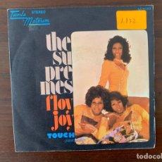 Discos de vinilo: THE SUPREMES ?– FLOY JOY / TOUCH (TOQUE) SELLO: TAMLA MOTOWN ?– M-5122 FORMATO: VINYL, 7 . Lote 159773810