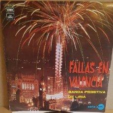 Discos de vinilo: BANDA PRIMITIVA DE LIRIA / FALLAS EN VALENCIA / LP - EMI-REGAL-1971 / VINILO DE LUJO. ***/****. Lote 159774142