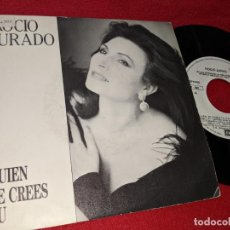 Discos de vinilo: ROCIO JURADO QUIEN TE CREES TU 7'' SINGLE 1987 EMI PROMO DOBLE CARA. Lote 159776370